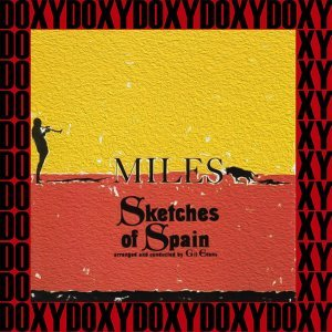 Sketches of Spain 50th Anniversary - Legacy Edition, Remastered, Doxy Collection