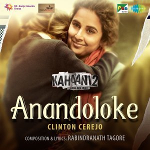 "Anandoloke - From ""Kahaani 2"""