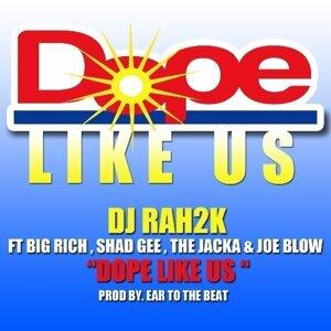 Dope Like Us