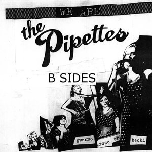 The Pipettes B Sides Collection