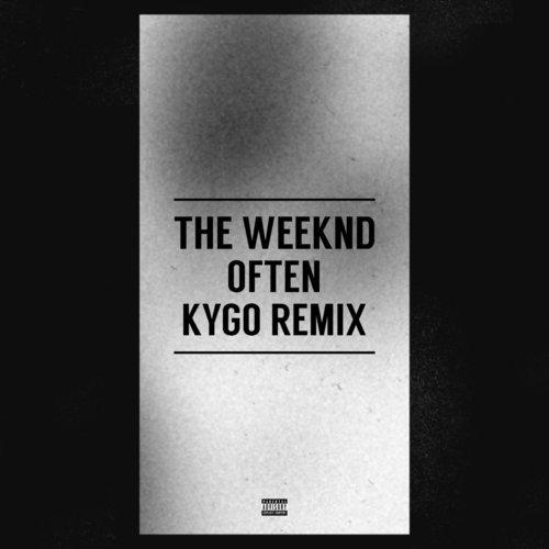 Often - Kygo Remix