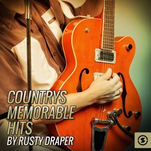 Countrys Memorable Hits By Rusty Draper