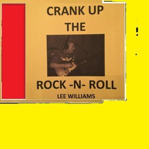 Crank up the Rock 'n' Roll