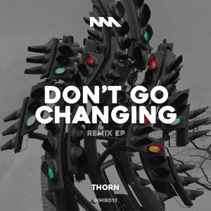 Don't Go Changing Remix EP