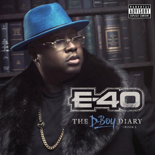 E-40 - The D-Boy Diary: Book 2