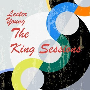 The King Sessions