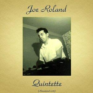 Joe Roland Quintette - Remastered 2016