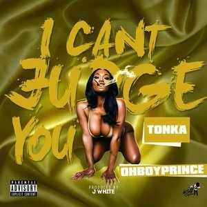 I Can't Judge You (feat. Oh Boy Prince)