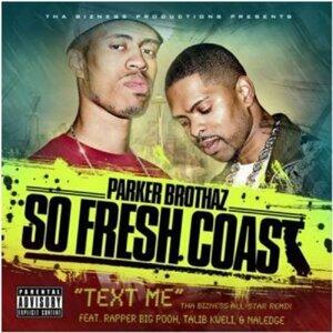 Text Me (Tha Bizness Allstar Remix)