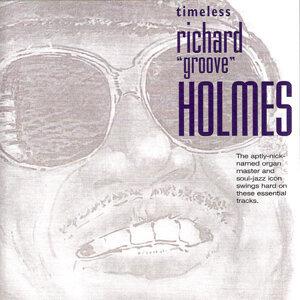 Timeless Richard 'Groove' Holmes