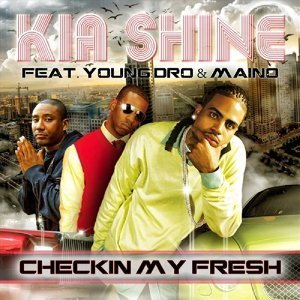 Checkin My Fresh (feat. Young Dro & Maino)