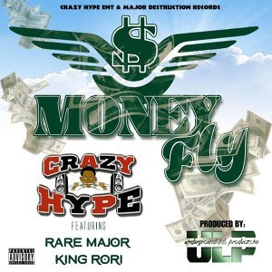 Money Fly (feat. Rare Major & King Rori)