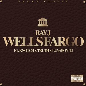 Wells Fargo (feat. Knotch, Truth & Lovaboy TJ)