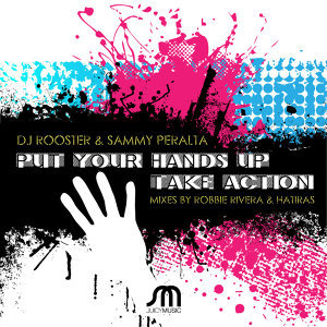 Put Your Hands Up / Take Action