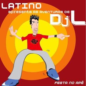 Latino apresenta as Aventuras de DJL