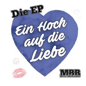 Ein Hoch auf die Liebe (Die EP)
