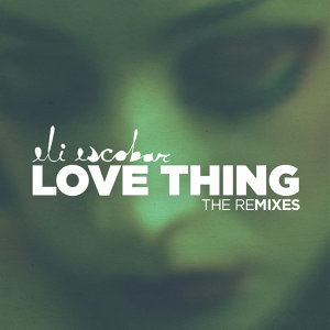 Love Thing Remixes