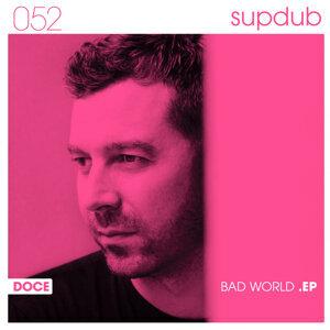 Bad World EP