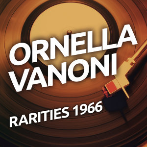 Ornella Vanoni - Rarietes 1966