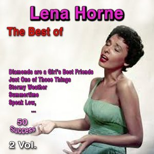 The Best of Lena Horne - 2 Vol.
