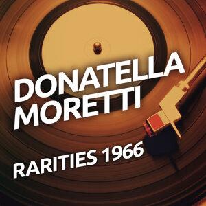 Donatella Moretti  - Rarietes 1966