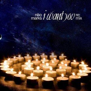I Want You (Remix) - Single