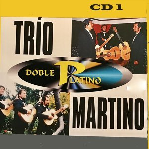 Doble Platino: Trio Martino, Vol. 1