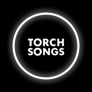Torch Songs: Let's Go out Tonight