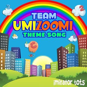 Team Umizoomi Theme Song