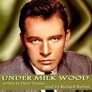Under Milk Wood by Dylan Thomas (Original Score)