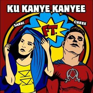 Ku Kanye Kanyee (feat. Cheek)