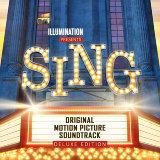 Sing (歡樂好聲音電影原聲帶) - Original Motion Picture Soundtrack Deluxe