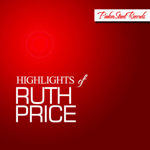 Highlights of Ruth Price