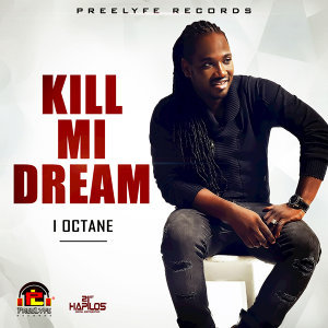 Kill Mi Dream - Single