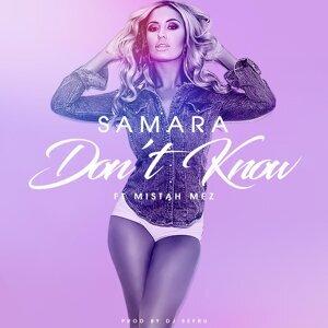 Don't Know (feat. Mistah Mez)