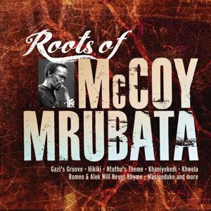 Roots of McCoy Mrubata