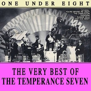 One Under Eight, the Very Best of the Temperance Seven