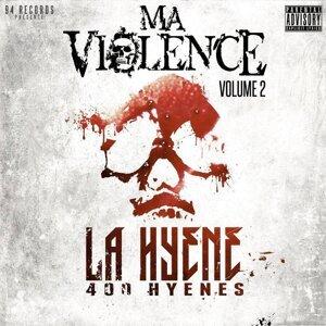 Ma violence, vol. 2 - 400 hyènes