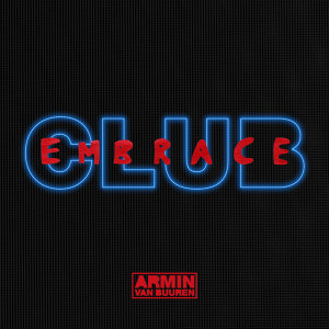 Club Embrace - Extended Versions