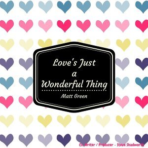 Love's Just a Wonderful Thing