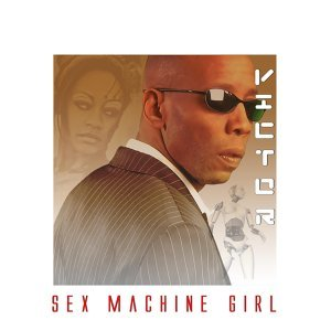 Sex Machine Girl (Remixes)