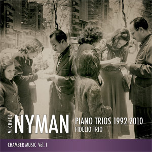 Chamber Music, Vol. 1: Piano Trios 1992-2010