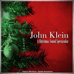 A Christmas Sound Spectacular - Original 1959 Album - Digitally Remastered