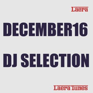 December16: DJ Selection