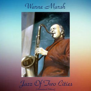 Jazz of Two Cities - Remastered Edition