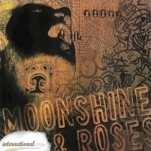 Moonshine And Roses