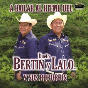 Dueto Bertin y Lalo y Sus Popurrís