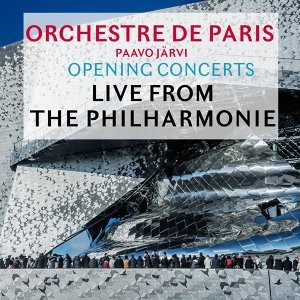 Opening Concerts: Live from the Philharmonie de Paris