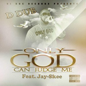 Only God Can Judge Me (feat. Jay-Skee)