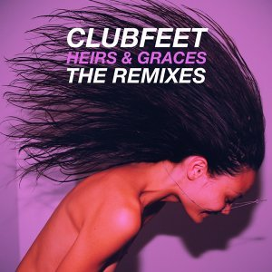 Heirs & Graces - The Remixes